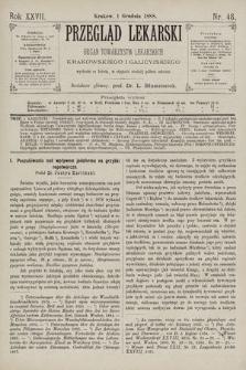 Przegląd Lekarski : Organ Towarzystw Lekarskich Krakowskiego i Galicyjskiego. 1888, nr48