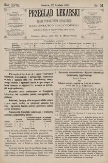 Przegląd Lekarski : Organ Towarzystw Lekarskich Krakowskiego i Galicyjskiego. 1888, nr51