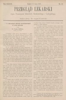 Przegląd Lekarski : organ Towarzystw lekarskich: Krakowskiego i Galicyjskiego. 1898, nr29