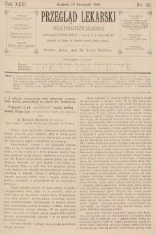 Przegląd Lekarski : organ Towarzystw Lekarskich Krakowskiego i Galicyjskiego. 1892, nr46