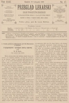Przegląd Lekarski : organ Towarzystw Lekarskich Krakowskiego i Galicyjskiego. 1892, nr47