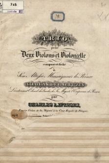 Trio pour deux violons et violoncelle composé et dédié à son altesse monseigneur le prince Nicolas de Galitzin [...] : Op. 12
