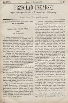 Przegląd Lekarski : organ Towarzystw Lekarskich: Krakowskiego i Galicyjskiego. 1896, nr47