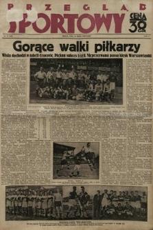 Przegląd Sportowy. 1930, nr41
