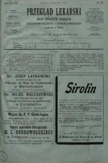 Przegląd Lekarski : organ Towarzystw Lekarskich Krakowskiego i Galicyjskiego. 1899, nr15