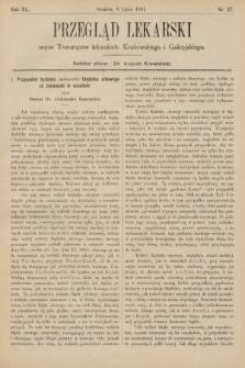 Przegląd Lekarski : organ Towarzystw Lekarskich Krakowskiego, Lwowskiego i Galicyjskiego. 1901, nr27