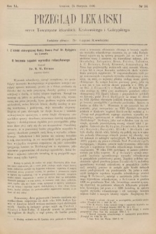 Przegląd Lekarski : organ Towarzystw Lekarskich Krakowskiego, Lwowskiego i Galicyjskiego. 1901, nr34
