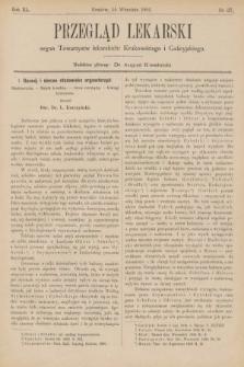 Przegląd Lekarski : organ Towarzystw Lekarskich Krakowskiego, Lwowskiego i Galicyjskiego. 1901, nr37