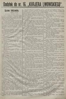 """Dodatek do nr. 16 """"Kurjera Lwowskiego"""". 1889"""