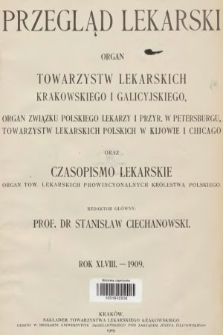Przegląd Lekarski oraz Czasopismo Lekarskie. 1909 [całość]