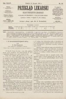 Przegląd Lekarski : organ Towarzystw Lekarskich Krakowskiego i Galicyjskiego. 1895, nr32