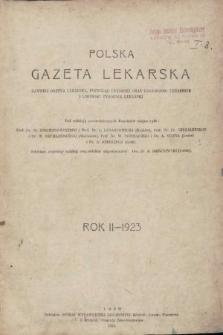 Polska Gazeta Lekarska : dawniej Gazeta Lekarska, Przegląd Lekarski oraz Czasopismo Lekarskie i Lwowski Tygodnik Lekarski. 1923 [całość]