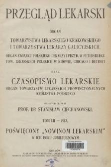 Przegląd Lekarski oraz Czasopismo Lekarskie. 1913 [całość]