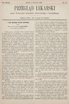 Przegląd Lekarski : organ Towarzystw lekarskich: Krakowskiego i Galicyjskiego. 1900, nr14