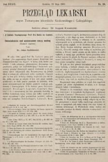 Przegląd Lekarski : organ Towarzystw lekarskich: Krakowskiego i Galicyjskiego. 1900, nr20
