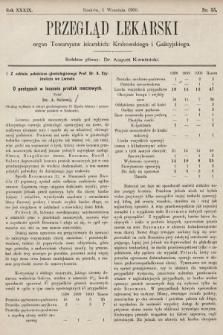 Przegląd Lekarski : organ Towarzystw lekarskich: Krakowskiego i Galicyjskiego. 1900, nr35