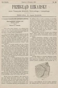 Przegląd Lekarski : organ Towarzystw lekarskich: Krakowskiego i Galicyjskiego. 1900, nr36