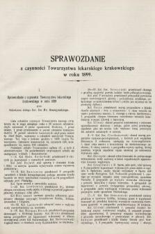Sprawozdanie z czynności Towarzystwa lekarskiego krakowskiego w roku 1899