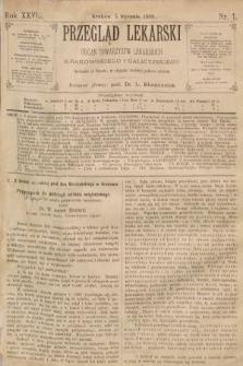 Przegląd Lekarski : organ Towarzystw Lekarskich Krakowskiego i Galicyjskiego. 1889, nr1