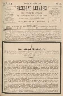 Przegląd Lekarski : organ Towarzystw Lekarskich Krakowskiego i Galicyjskiego. 1889, nr14