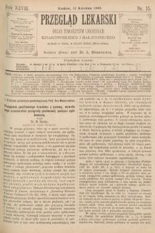 Przegląd Lekarski : organ Towarzystw Lekarskich Krakowskiego i Galicyjskiego. 1889, nr15
