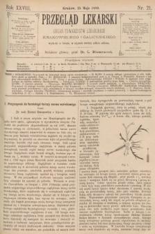 Przegląd Lekarski : organ Towarzystw Lekarskich Krakowskiego i Galicyjskiego. 1889, nr21