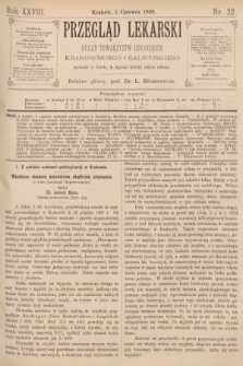 Przegląd Lekarski : organ Towarzystw Lekarskich Krakowskiego i Galicyjskiego. 1889, nr22