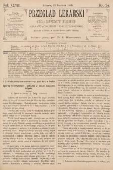 Przegląd Lekarski : organ Towarzystw Lekarskich Krakowskiego i Galicyjskiego. 1889, nr24