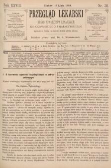 Przegląd Lekarski : organ Towarzystw Lekarskich Krakowskiego i Galicyjskiego. 1889, nr28