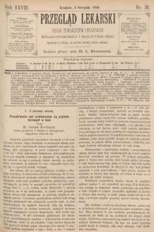 Przegląd Lekarski : organ Towarzystw Lekarskich Krakowskiego i Galicyjskiego. 1889, nr31