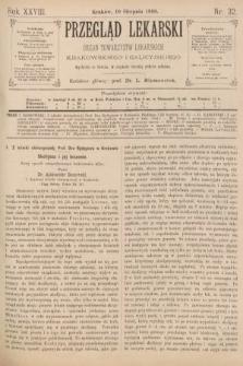 Przegląd Lekarski : organ Towarzystw Lekarskich Krakowskiego i Galicyjskiego. 1889, nr32