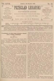 Przegląd Lekarski : organ Towarzystw Lekarskich Krakowskiego i Galicyjskiego. 1889, nr34
