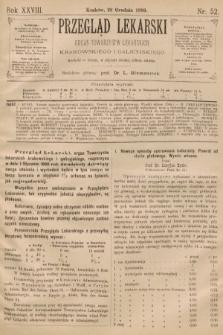 Przegląd Lekarski : organ Towarzystw Lekarskich Krakowskiego i Galicyjskiego. 1889, nr52