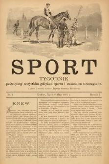 Sport : tygodnik poświęcony wszystkim gałęziom sportu i stosunkom towarzyskim. 1891, nr2