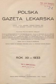 Polska Gazeta Lekarska : dawniej Gazeta Lekarska, Przegląd Lekarski oraz Czasopismo Lekarskie i Lwowski Tygodnik Lekarski. 1933, spis rzeczy