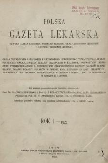 Polska Gazeta Lekarska : dawniej Gazeta Lekarska, Przegląd Lekarski oraz Czasopismo Lekarskie i Lwowski Tygodnik Lekarski. 1922 [całość]