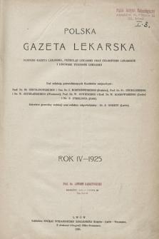 Polska Gazeta Lekarska : dawniej Gazeta Lekarska, Przegląd Lekarski oraz Czasopismo Lekarskie i Lwowski Tygodnik Lekarski. 1925, spis rzeczy