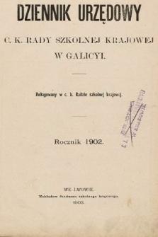 Dziennik Urzędowy C. K. Rady Szkolnej Krajowej w Galicyi. 1902, spis rozporządzeń i okólników