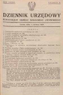 Dziennik Urzędowy Kuratorjum Okręgu Szkolnego Lwowskiego. 1929, nr6