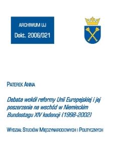 Debata wokół reformy Unii Europejskiej i jej poszerzenia na wschód w Niemieckim Bundestagu XIV kadencji (1998-2002)