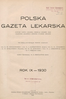 Polska Gazeta Lekarska : dawniej Gazeta Lekarska, Przegląd Lekarski oraz Czasopismo Lekarskie i Lwowski Tygodnik Lekarski. 1930 [całość]