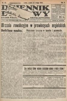 Dziennik Ludowy : organ Polskiej Partyi Socyalistycznej. 1922, nr45