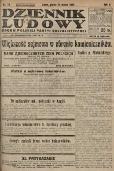 Dziennik Ludowy : organ Polskiej Partyi Socyalistycznej. 1922, nr72