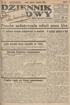 Dziennik Ludowy : organ Polskiej Partyi Socyalistycznej. 1922, nr73