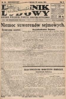 Dziennik Ludowy : organ Polskiej Partyi Socyalistycznej. 1922, nr141
