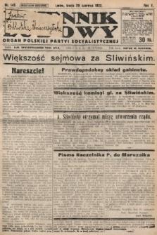 Dziennik Ludowy : organ Polskiej Partyi Socyalistycznej. 1922, nr142