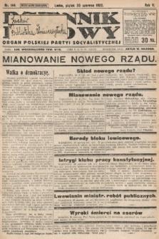 Dziennik Ludowy : organ Polskiej Partyi Socyalistycznej. 1922, nr144