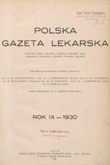 Polska Gazeta Lekarska : dawniej Gazeta Lekarska, Przegląd Lekarski oraz Czasopismo Lekarskie i Lwowski Tygodnik Lekarski. 1930, spis rzeczy