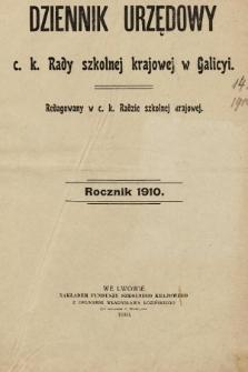 Dziennik Urzędowy c. k. Rady szkolnej krajowej w Galicyi. 1910 [całość]