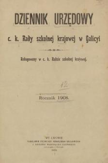 Dziennik Urzędowy C. K. Rady Szkolnej Krajowej w Galicyi. 1908, spis rozporządzeń i okólników